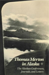 Thomas_Merton_In_Alaska